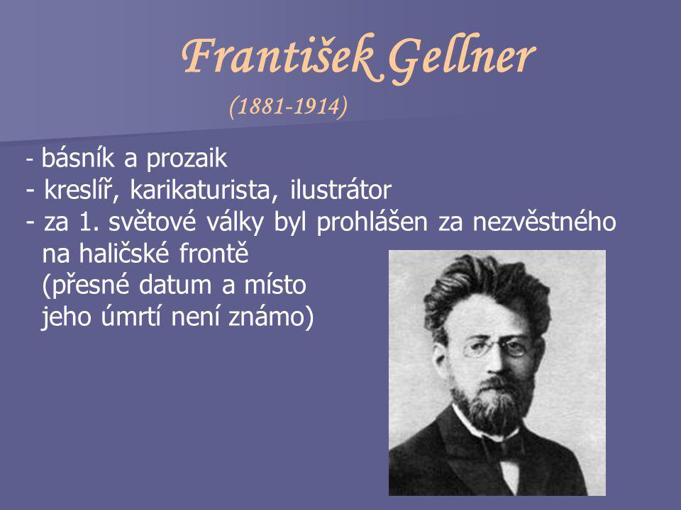 František Gellner (1881-1914) kreslíř, karikaturista, ilustrátor