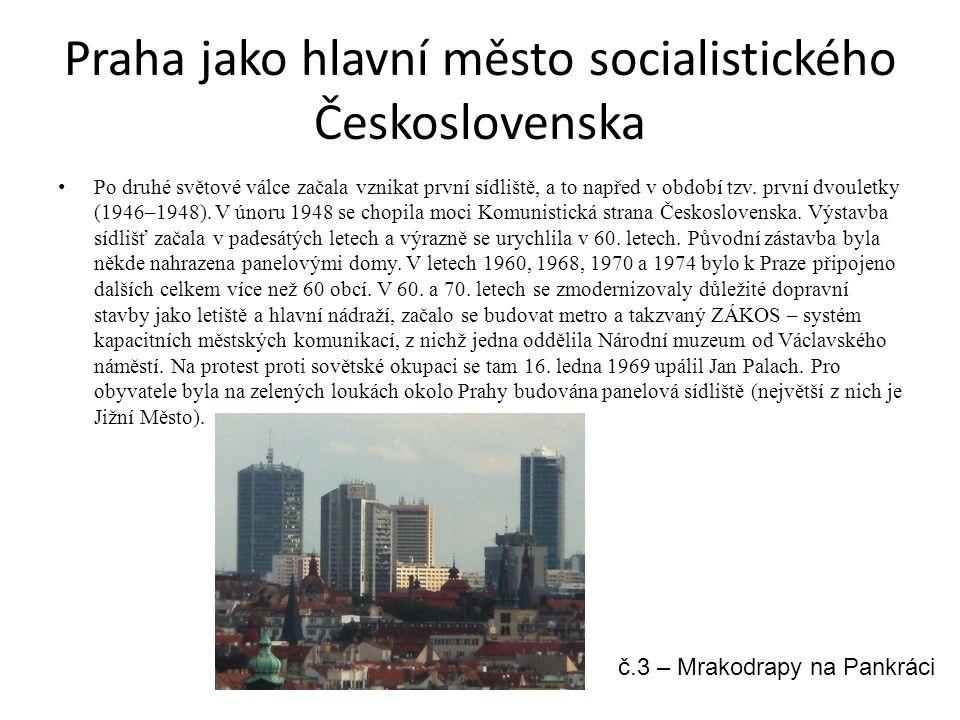 Praha jako hlavní město socialistického Československa