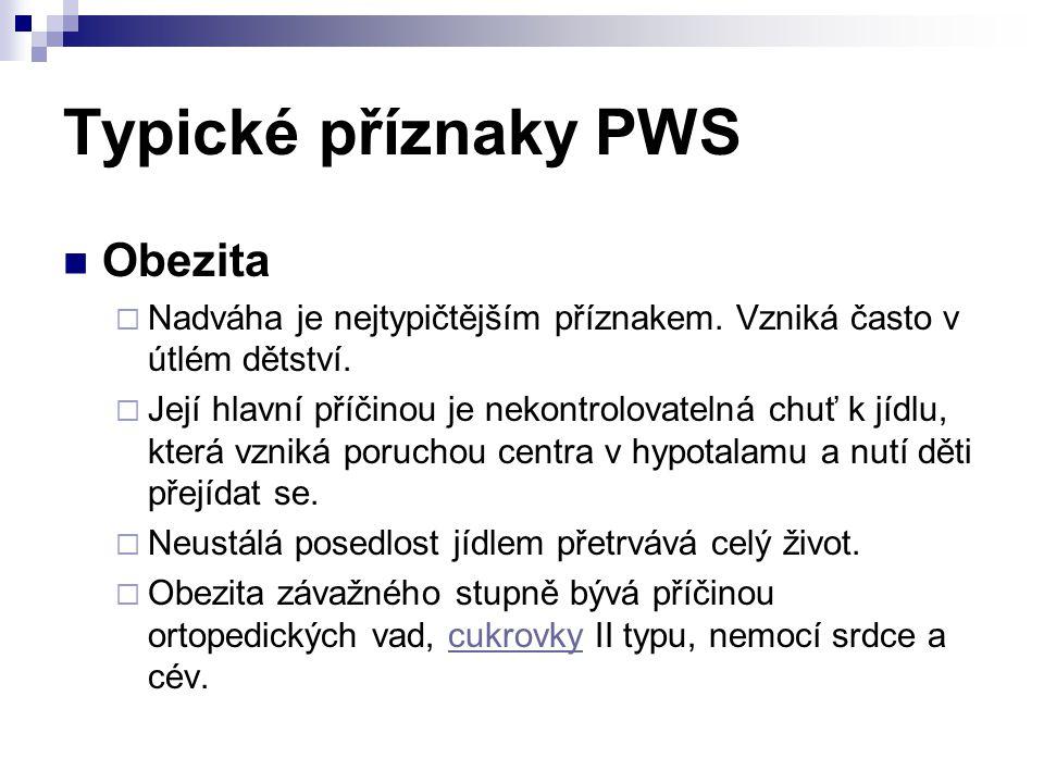 Typické příznaky PWS Obezita