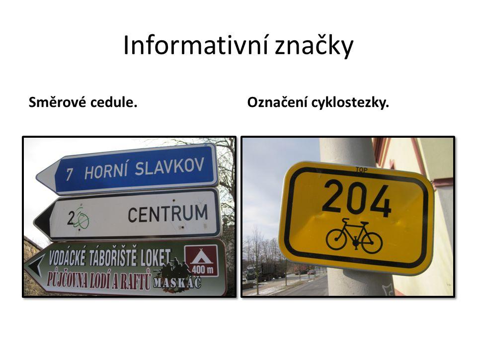 Informativní značky Směrové cedule. Označení cyklostezky.