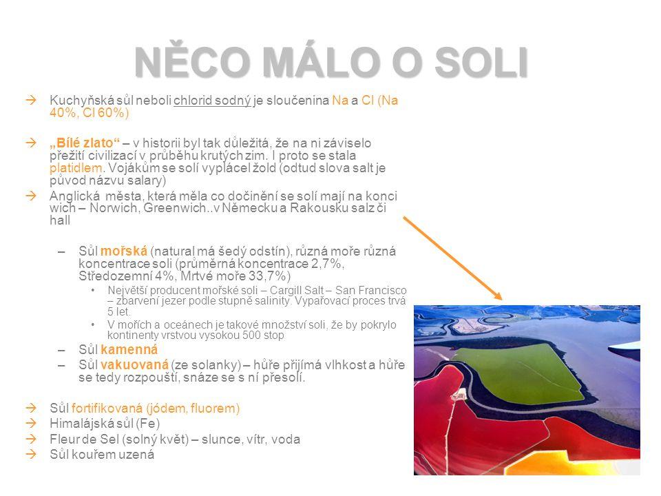 NĚCO MÁLO O SOLI Kuchyňská sůl neboli chlorid sodný je sloučenina Na a Cl (Na 40%, Cl 60%)