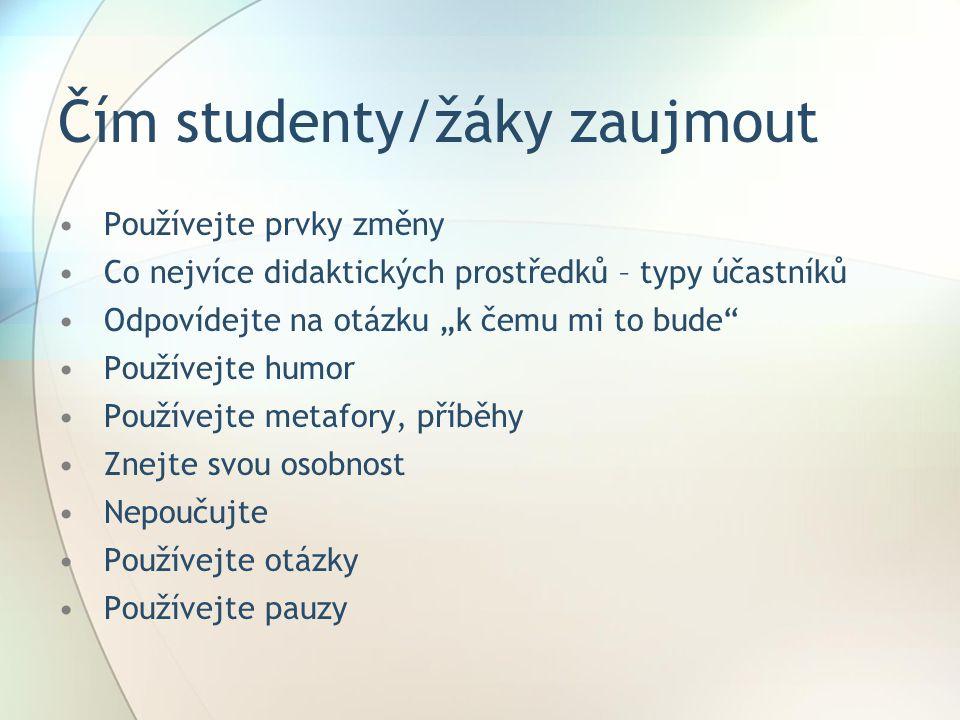 Čím studenty/žáky zaujmout
