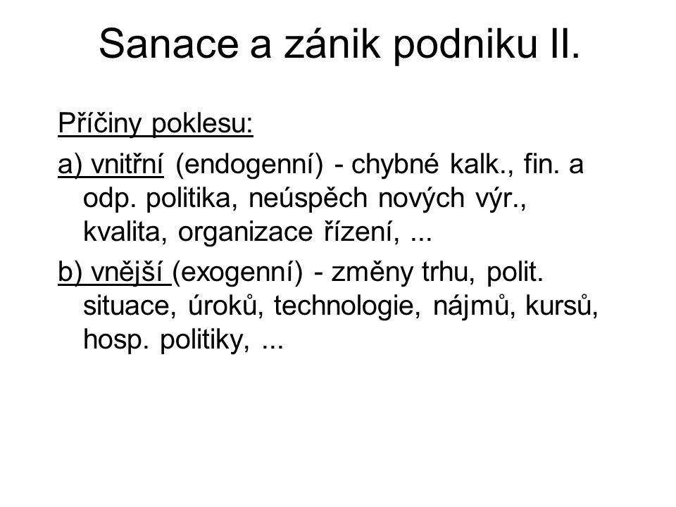 Sanace a zánik podniku II.