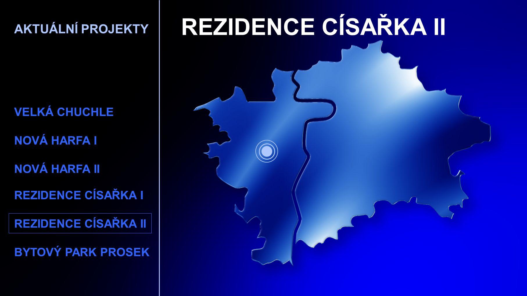 REZIDENCE CÍSAŘKA II AKTUÁLNÍ PROJEKTY VELKÁ CHUCHLE NOVÁ HARFA I