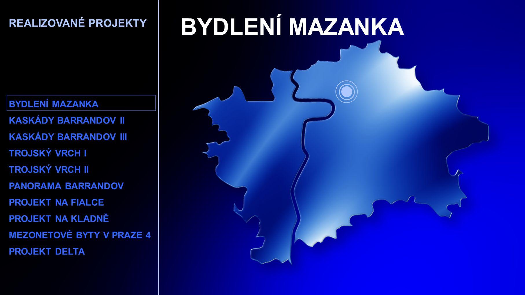 BYDLENÍ MAZANKA REALIZOVANÉ PROJEKTY BYDLENÍ MAZANKA