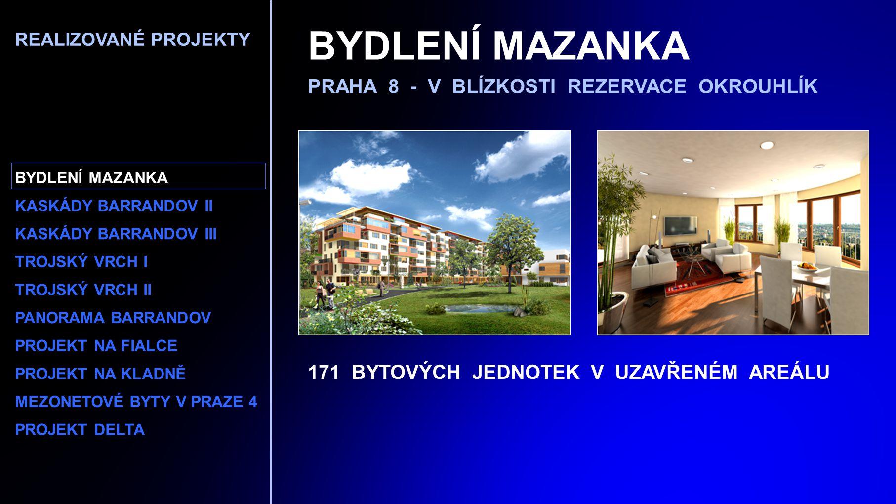 BYDLENÍ MAZANKA PRAHA 8 - V BLÍZKOSTI REZERVACE OKROUHLÍK