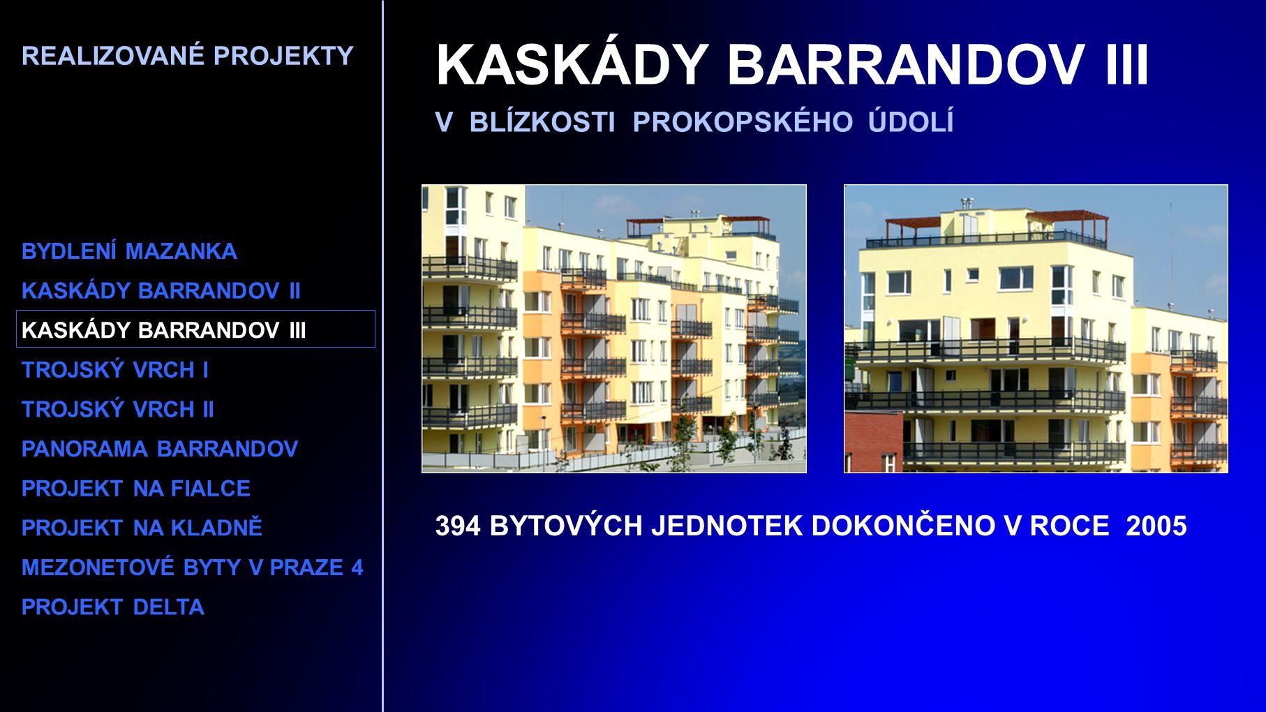KASKÁDY BARRANDOV III V BLÍZKOSTI PROKOPSKÉHO ÚDOLÍ