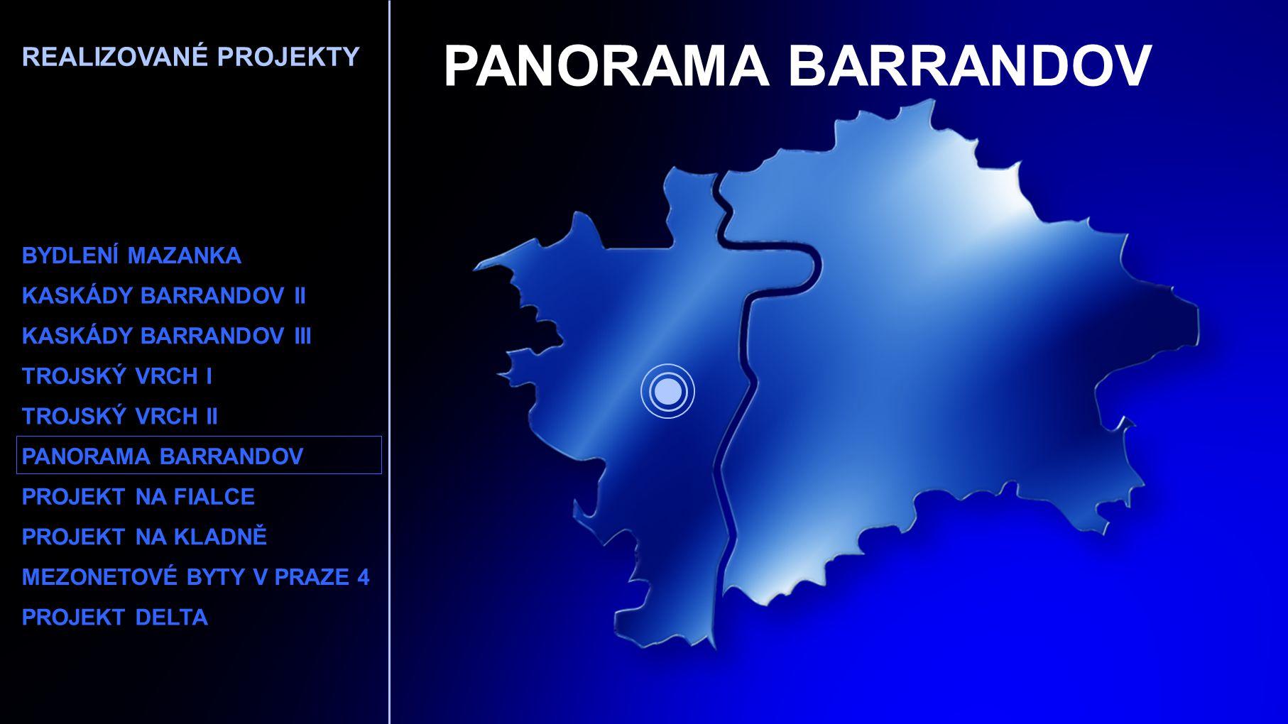 PANORAMA BARRANDOV REALIZOVANÉ PROJEKTY BYDLENÍ MAZANKA