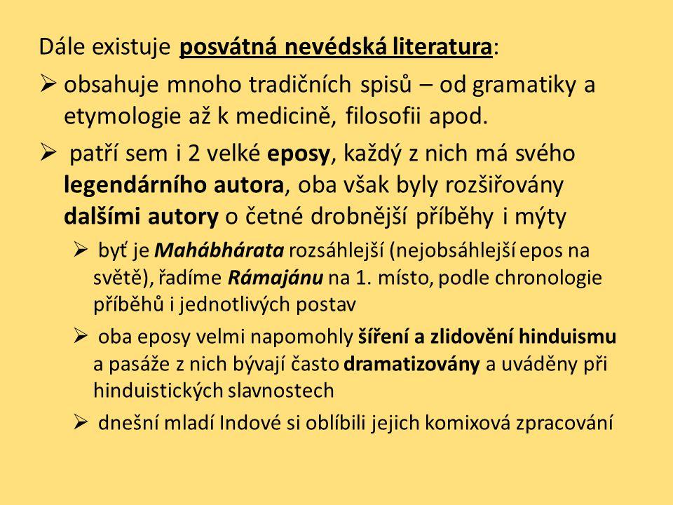 Dále existuje posvátná nevédská literatura: