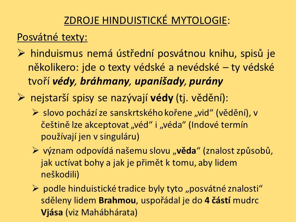 ZDROJE HINDUISTICKÉ MYTOLOGIE: