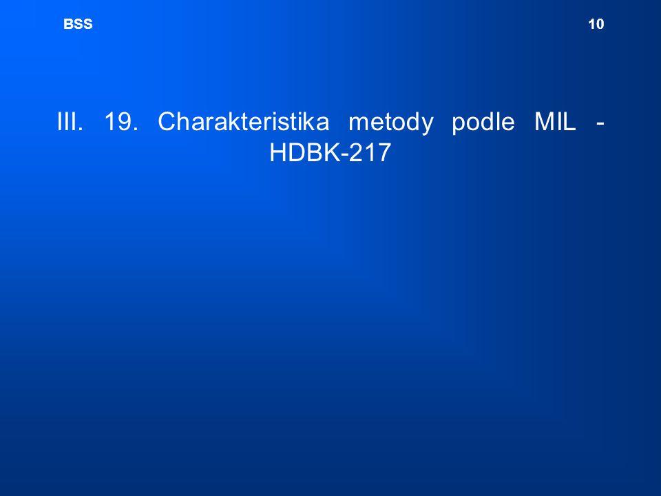 BSS 10 III. 19. Charakteristika metody podle MIL -HDBK-217