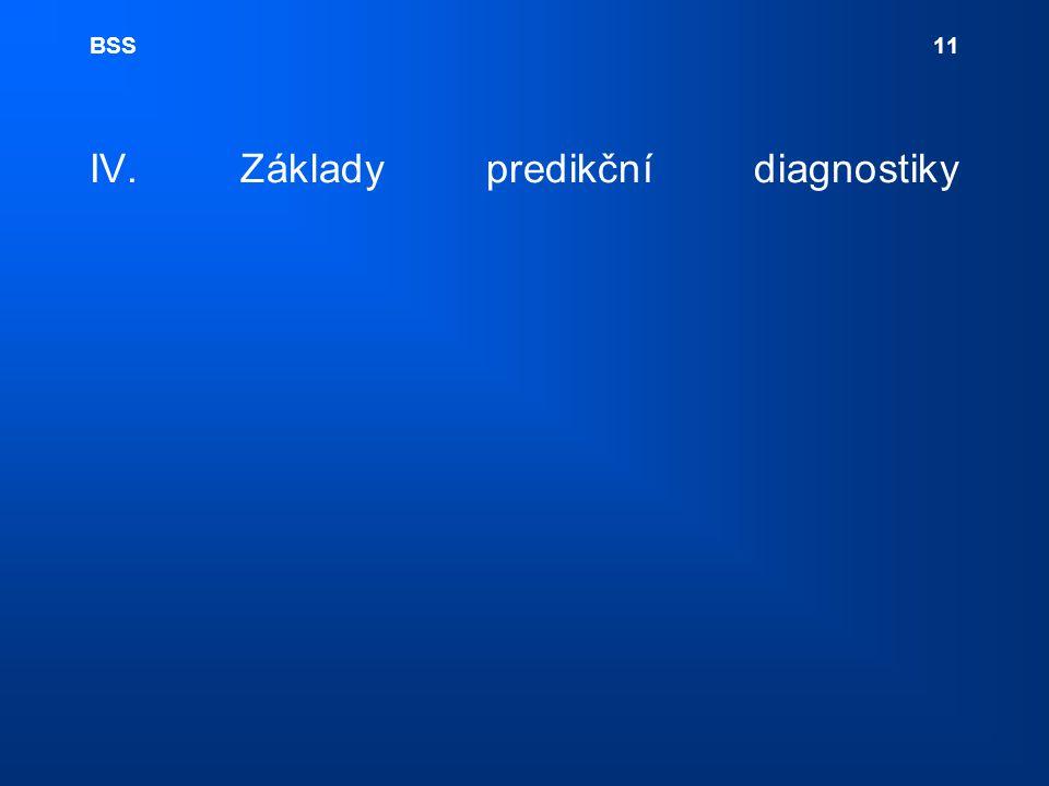 BSS 11 IV. Základy predikční diagnostiky