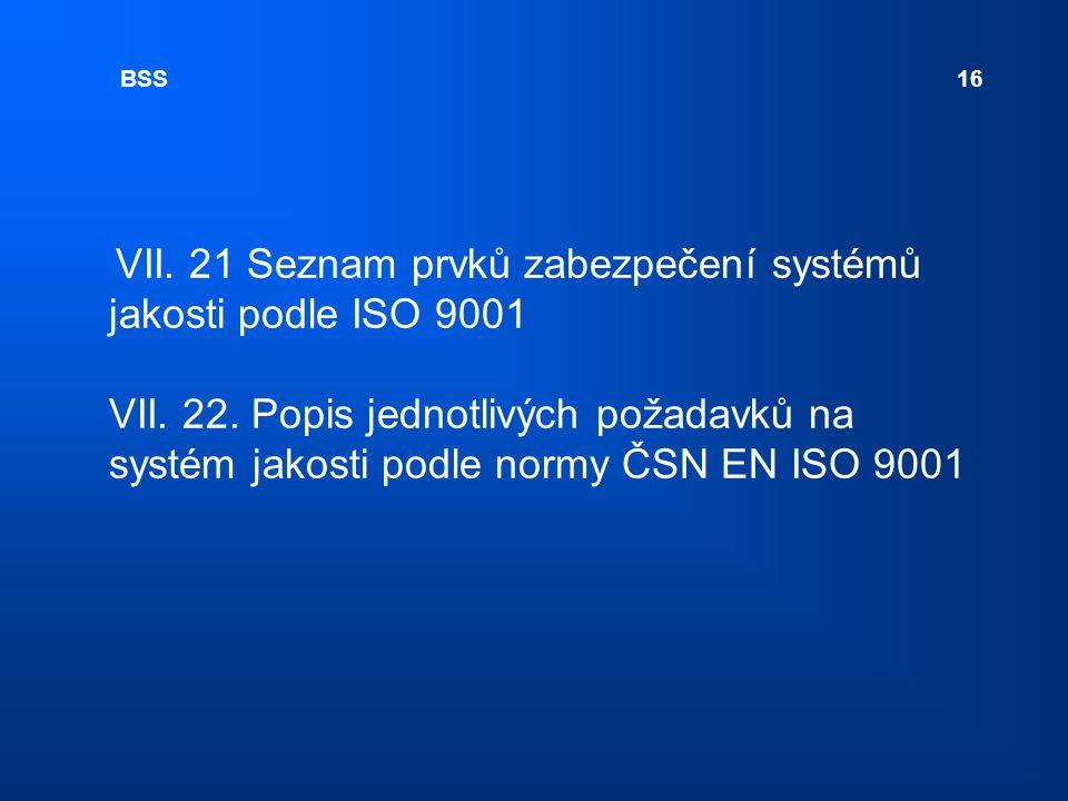 BSS 16 VII.