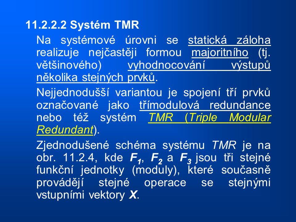 11.2.2.2 Systém TMR