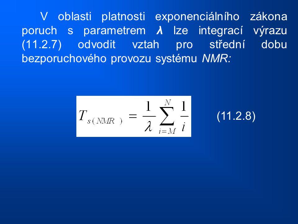 V oblasti platnosti exponenciálního zákona poruch s parametrem λ lze integrací výrazu (11.2.7) odvodit vztah pro střední dobu bezporuchového provozu systému NMR: