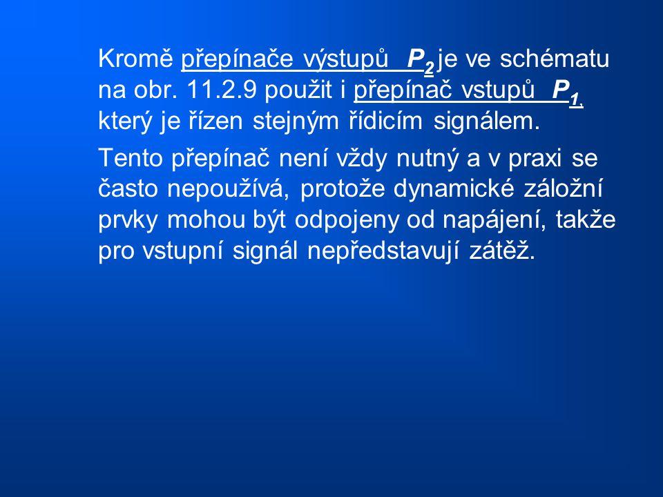 Kromě přepínače výstupů P2 je ve schématu na obr. 11. 2
