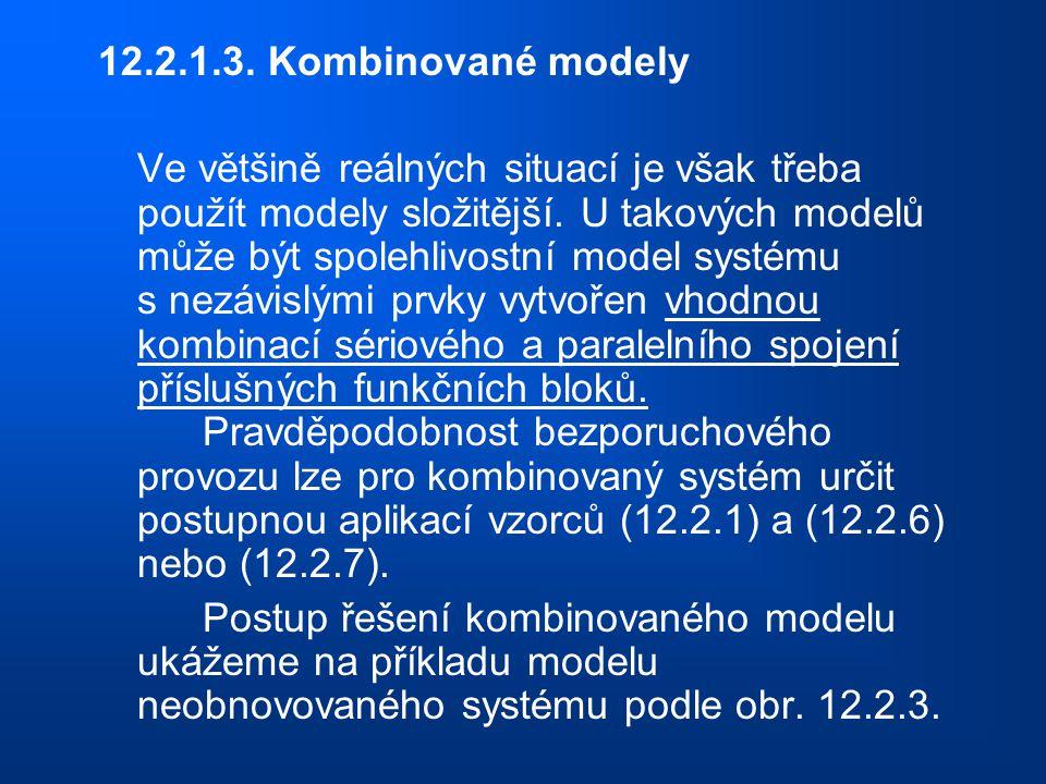 12.2.1.3. Kombinované modely