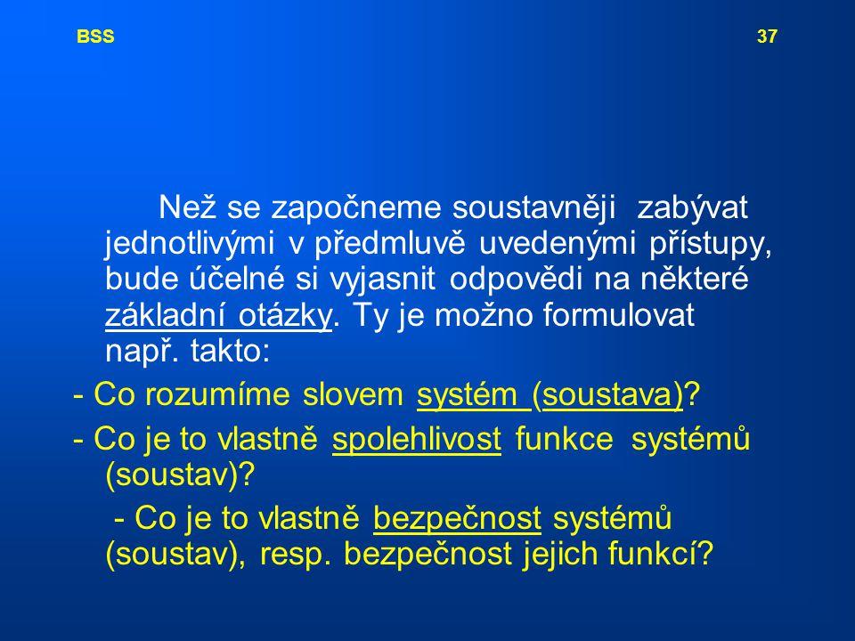 - Co rozumíme slovem systém (soustava)