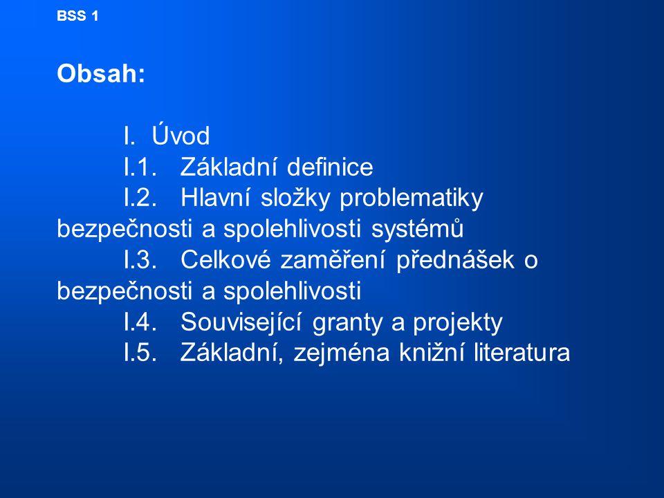 BSS 1 Obsah:. I. Úvod. I. 1. Základní definice. I. 2
