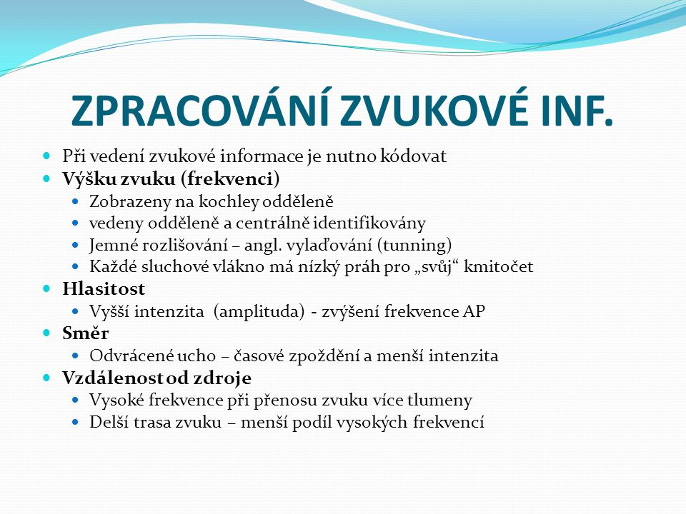 ZPRACOVÁNÍ ZVUKOVÉ INF.