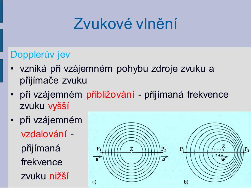 Zvukové vlnění Dopplerův jev