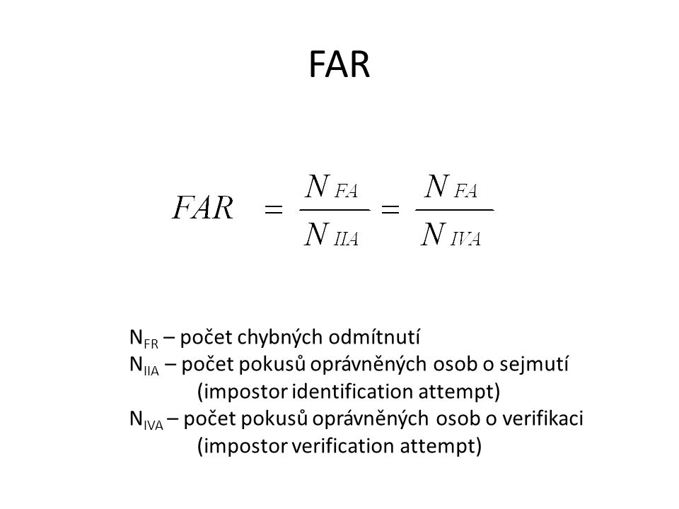 FAR NFR – počet chybných odmítnutí