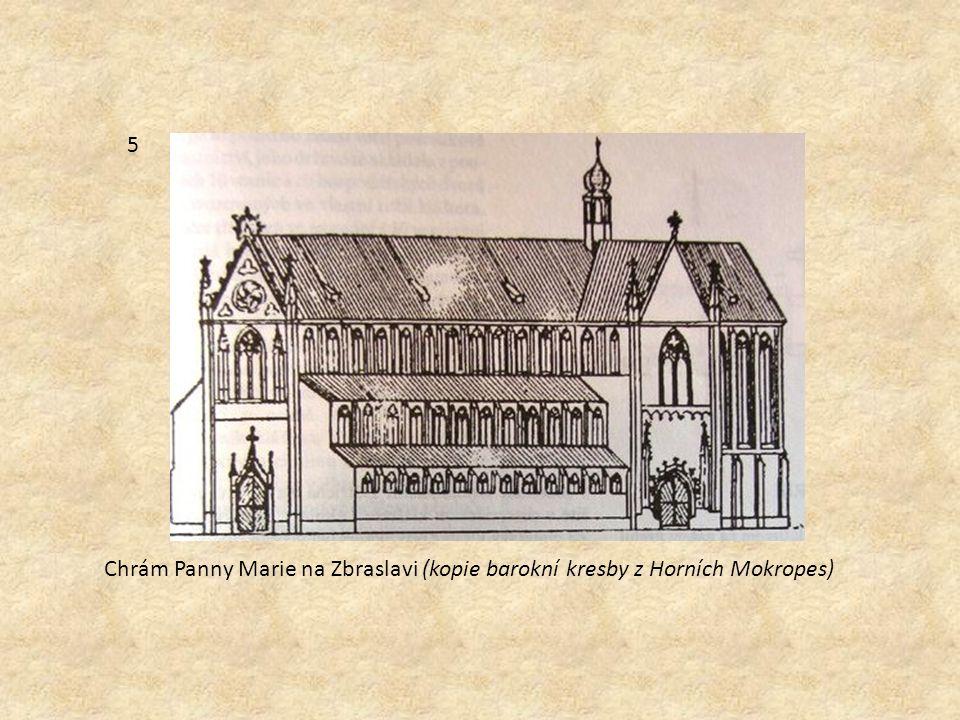 5 Chrám Panny Marie na Zbraslavi (kopie barokní kresby z Horních Mokropes)