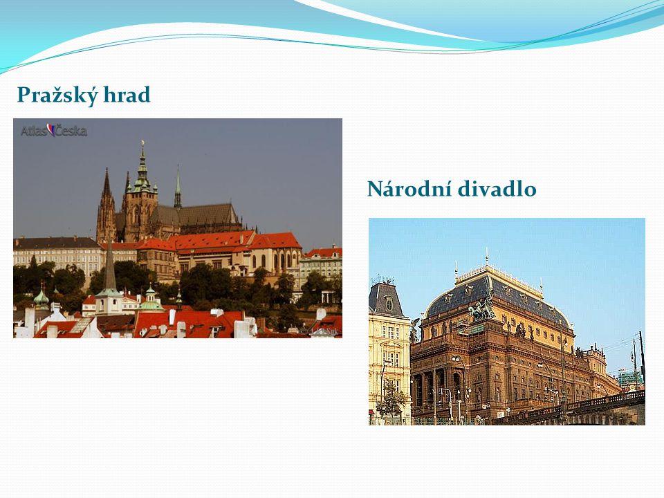 Pražský hrad Národní divadlo Národní divadlo