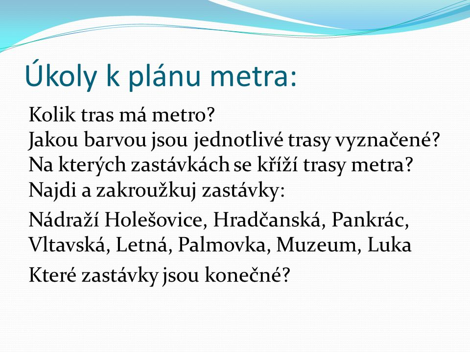 Úkoly k plánu metra:
