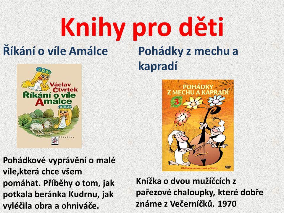 Knihy pro děti Říkání o víle Amálce Pohádky z mechu a kapradí