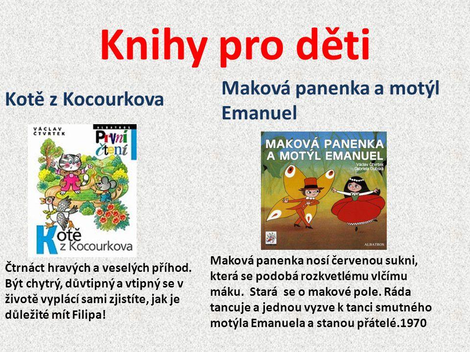 Knihy pro děti Maková panenka a motýl Emanuel Kotě z Kocourkova