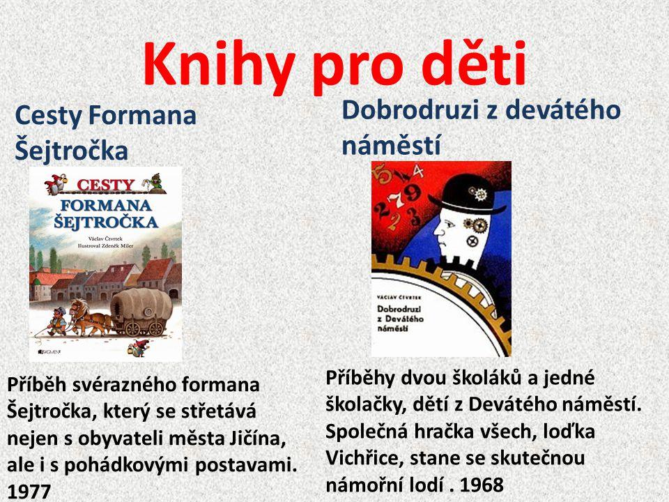 Knihy pro děti Dobrodruzi z devátého náměstí Cesty Formana Šejtročka