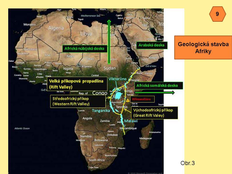9 Geologická stavba Afriky Obr.3