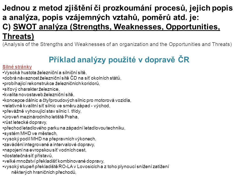 Příklad analýzy použité v dopravě ČR