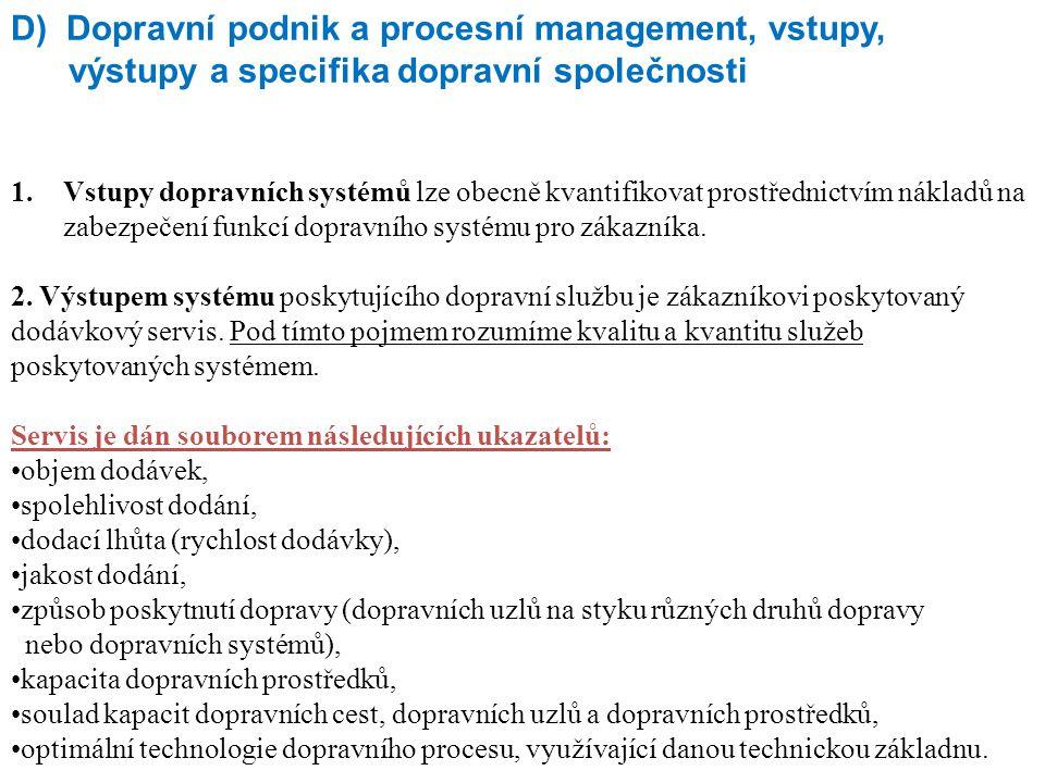 D) Dopravní podnik a procesní management, vstupy,