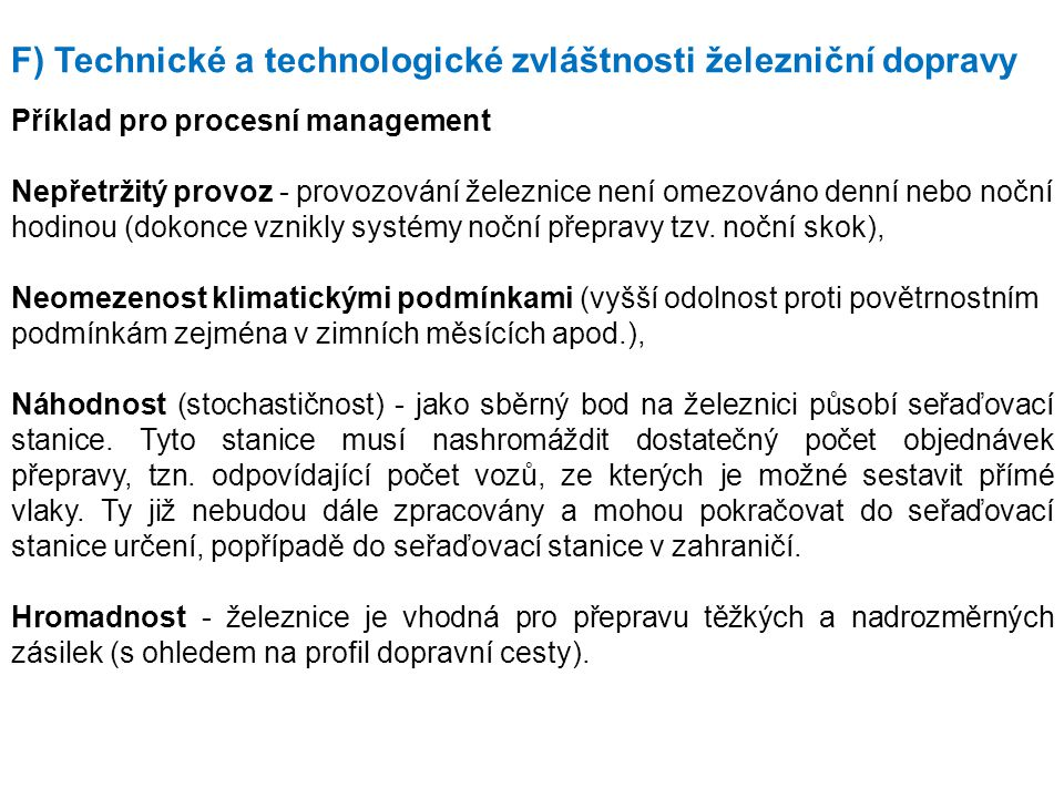 F) Technické a technologické zvláštnosti železniční dopravy