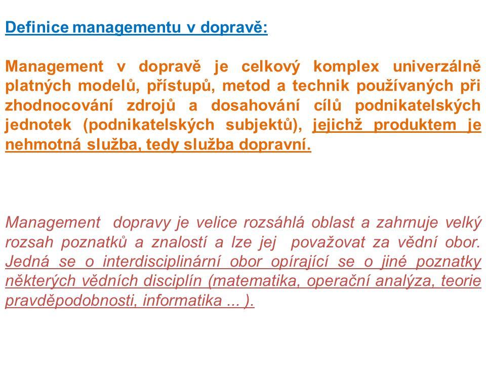 Definice managementu v dopravě: