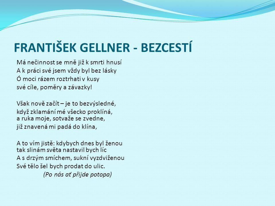 FRANTIŠEK GELLNER - BEZCESTÍ