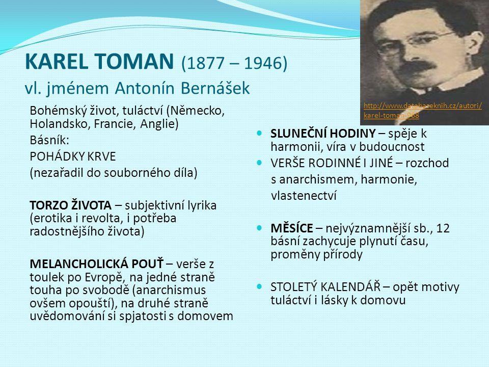 KAREL TOMAN (1877 – 1946) vl. jménem Antonín Bernášek