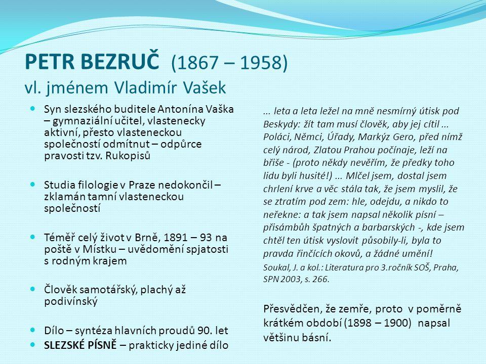 PETR BEZRUČ (1867 – 1958) vl. jménem Vladimír Vašek