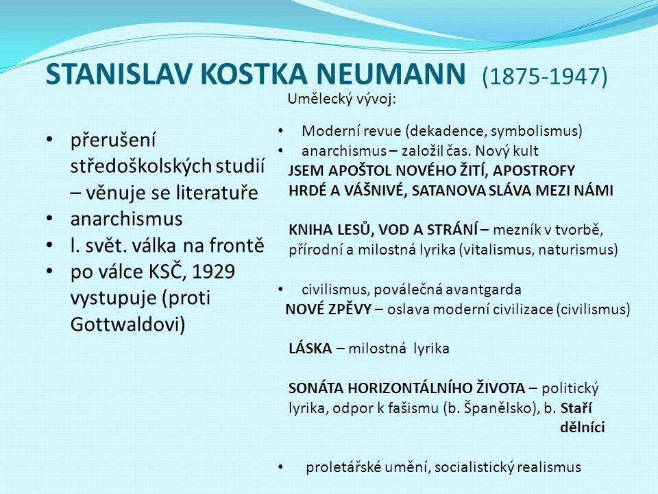 STANISLAV KOSTKA NEUMANN (1875-1947)