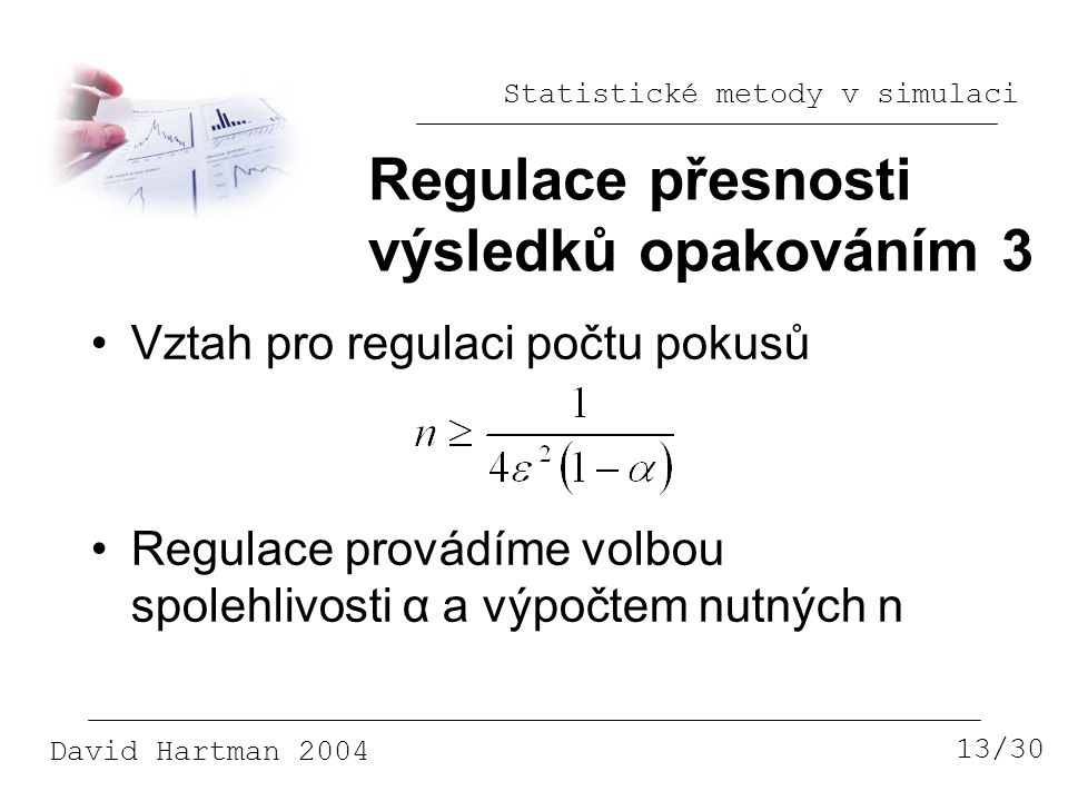 Regulace přesnosti výsledků opakováním 3