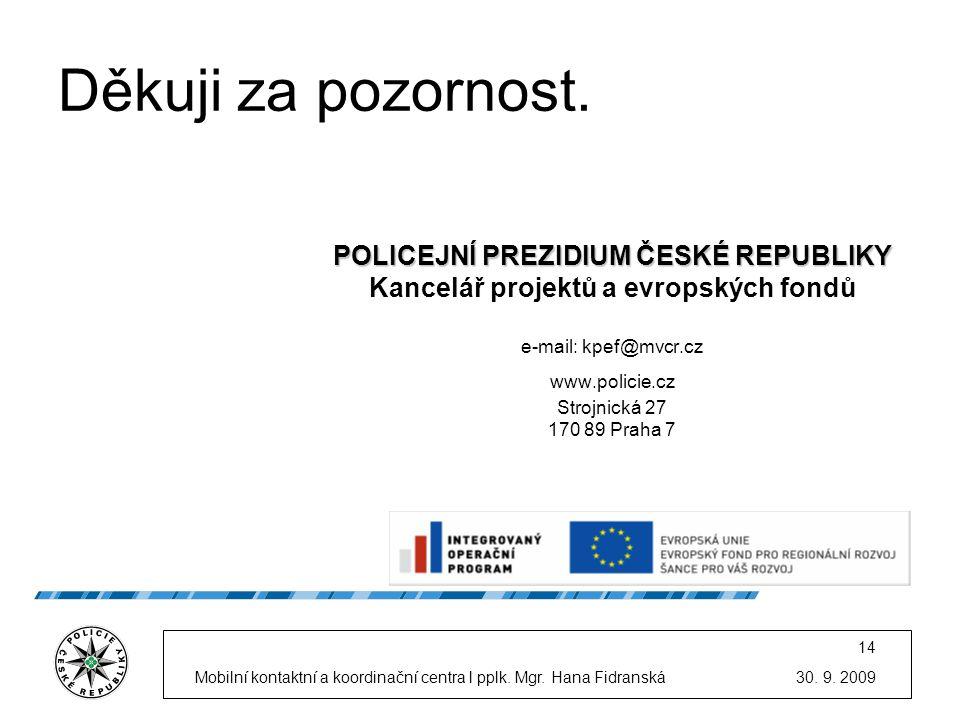 POLICEJNÍ PREZIDIUM ČESKÉ REPUBLIKY