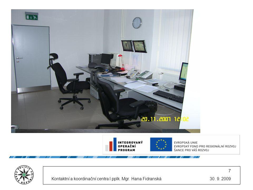 Kontaktní a koordinační centra l pplk. Mgr. Hana Fidranská