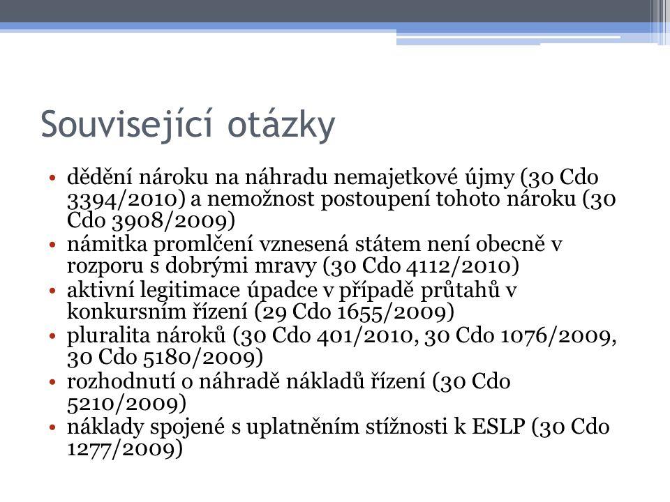 Související otázky dědění nároku na náhradu nemajetkové újmy (30 Cdo 3394/2010) a nemožnost postoupení tohoto nároku (30 Cdo 3908/2009)