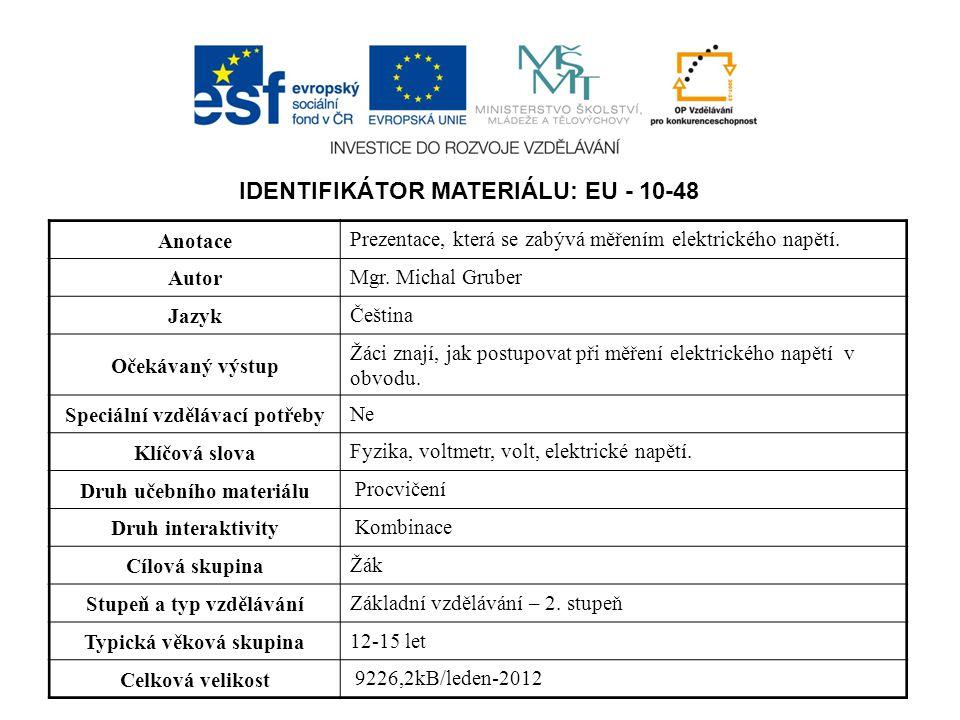 IDENTIFIKÁTOR MATERIÁLU: EU - 10-48