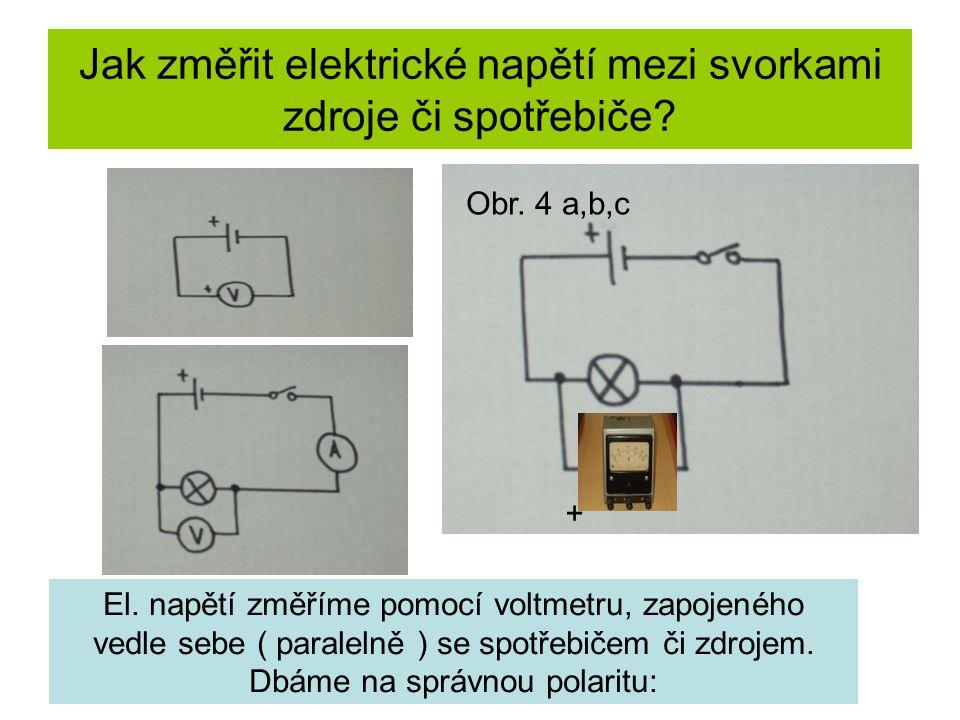 Jak změřit elektrické napětí mezi svorkami zdroje či spotřebiče