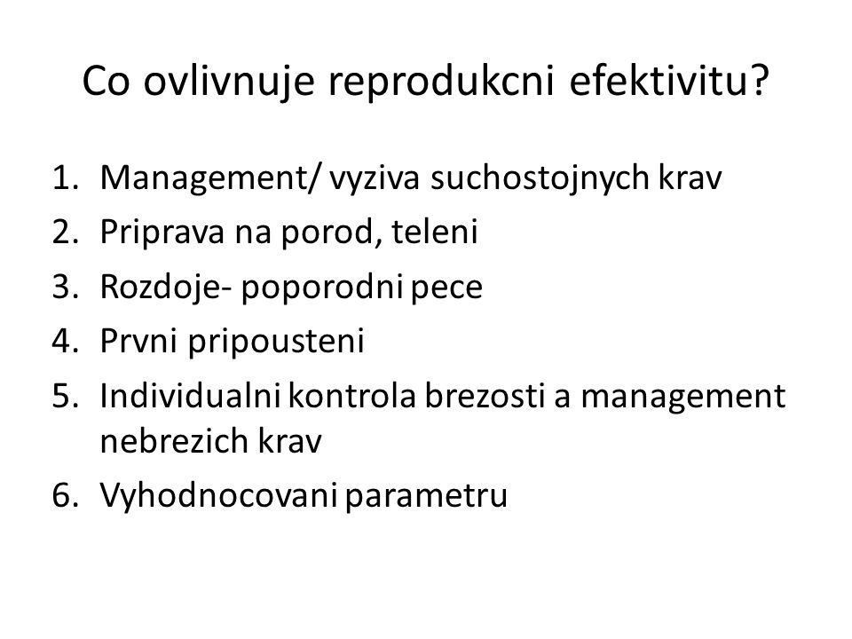 Co ovlivnuje reprodukcni efektivitu