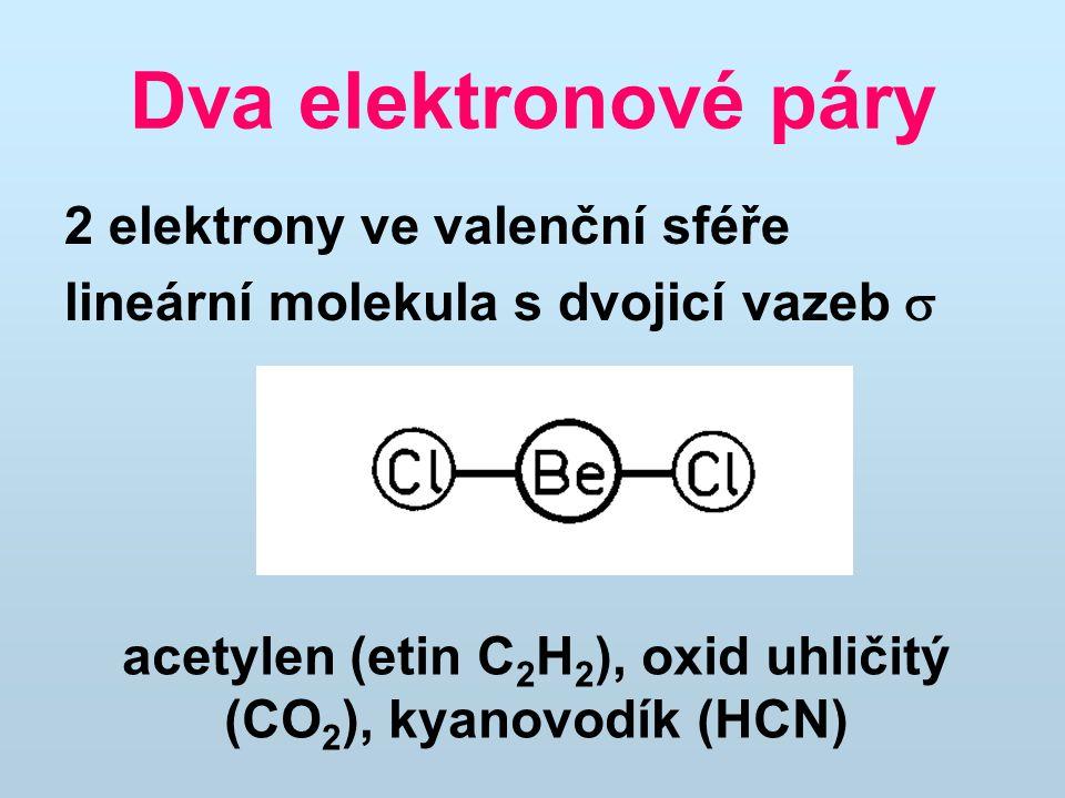 acetylen (etin C2H2), oxid uhličitý (CO2), kyanovodík (HCN)