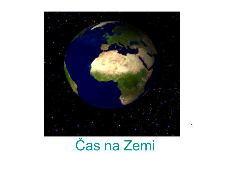 1 Čas na Zemi